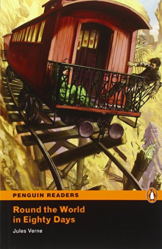 Round The World In Eighty Days, Level 5, Penguin Readers (2Nd Edition) (Penguin Readers, Level 5)
