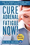 Cure: Adrenal Fatigue: How to Diagnos...