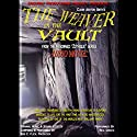 The Weaver in the Vault: Zothique Series (       UNABRIDGED) by Clark Ashton Smith Narrated by Reg Green