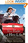 The Ride of Her Life, A Novel (Lake M...