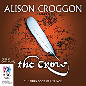 The Crow: The Third Book of Pellinor | [Alison Croggon]