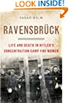 Ravensbruck: Life and Death in Hitler...
