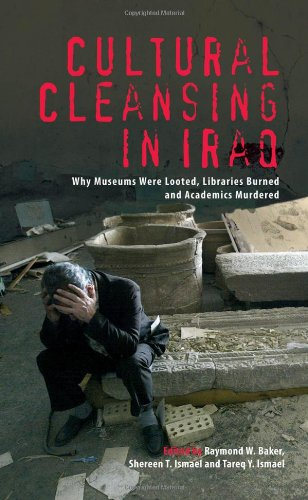 Cultural Cleansing in Iraq: Why Museums Were Looted,...