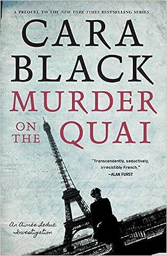 DSS: Cara Black, <i>Murder on the Quai</i>