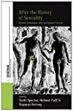 After the History of Sexuality: German Genealogies with and Beyond Foucault (Spektrum: Publications of the German Studies Association)