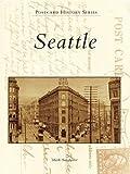 Seattle (Postcard History Series)