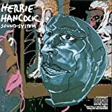 Sound System by Hancock, Herbie (1991-07-01?