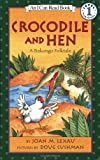 img - for Crocodile and Hen: A Bakongo Folktale (I Can Read Book 1) book / textbook / text book