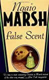 False Scent (0312968981) by Marsh, Ngaio
