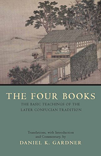 The Four Books: The Basic Teachings of the Later...