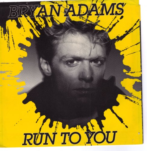 Bryan Adams - Bryan Adams - Run To You - Zortam Music