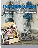 img - for Investigacion focalizada en la ninez, la violencia y la delincuencia social (Spanish Edition) book / textbook / text book