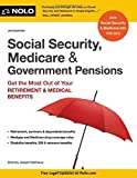 img - for Social Security, Medicare & Government Pensions: Get the Most Out of Your Retirement & Medical Benefits Paperback February 27, 2015 book / textbook / text book