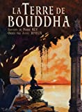 La Terre de Bouddha - Artistic Impressions of French Indochina (French Edition) (1934431915) by Rey, Pierre