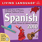 Living Language Spanish: 2010 Day-to-Day Calendar (Day to Day Calendar)