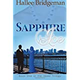 Sapphire Ice: The Jewel Trilogy (Volume 1) ~ Hallee Bridgeman