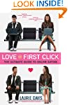 Love at First Click: The Ultimate Gui...