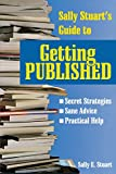 img - for Sally Stuart's Guide to Getting Published (Reference/Literary) book / textbook / text book