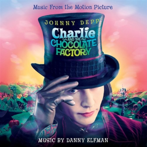 Charlie And The Chocolate Factory: Original Motion Picture Soundtrack