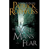The Wise Man's Fear (The Kingkiller Chronicle, Book 2) ~ Patrick Rothfuss