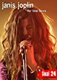 Final 24: Janis Joplin: Her Final Hours [DVD] [Import]