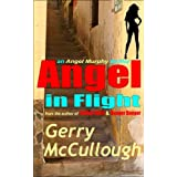 Angel in Flight: the first Angel Murphy thriller (Angel Murphy thriller series)by Gerry McCullough