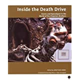 Inside the Death Drive: Excess and Apocalypse in the World of the Chapman Brothers (Tate Critical Forum) (Tate Liverpool Critical Forum)by Jonathan Harris