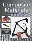 img - for Composite Materials: Fabrication Handbook #3 (Composite Garage) by John Wanberg (15-Mar-2013) Paperback book / textbook / text book