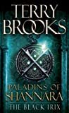 Paladins of Shannara: The Black Irix (Short Story) (Kindle Single)