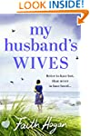 My Husband's Wives: A heart-warming s...