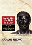 img - for Rome Was Not Built in a Day - The Story of the Roman People vol. I book / textbook / text book