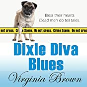 Dixie Diva Blues: Dixie Diva Mysteries, Book 3 | Virginia Brown
