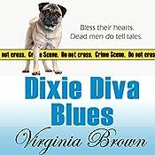 Dixie Diva Blues: Dixie Diva Mysteries, Book 3 | [Virginia Brown]