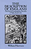 img - for The Description of England: The Classic Contemporary Account of Tudor Social Life book / textbook / text book