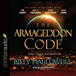 The Armageddon Code: One Journalist's Quest for End-Times Answers | Billy Hallowell