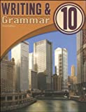 Writing and Grammar 10, Student Text