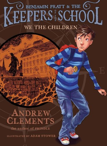 We the Children (Keepers of the School), Andrew Clements