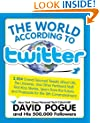 The World According to Twitter: Crowd-sourced Wit and Wisdom from David Pogue (and His 350,000 Followers)