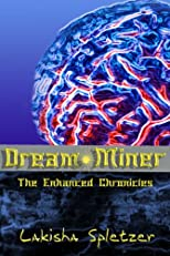 Dream Miner (The Enhanced Chronicles)