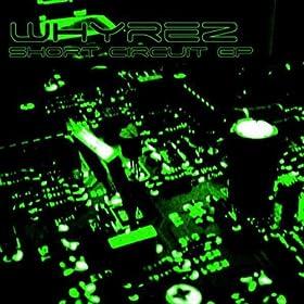 Whyrez Short Circuit EP