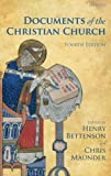 Documents of the Christian Church (0199568987) by Bettenson, Henry