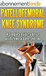 Patellofemoral Knee syndrome: a Compl...