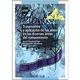 Tratamiento y Aplicación de las Artes En las Diversas Áreas Del Conocimiento (MÁSTER)