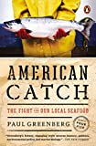 img - for American Catch: The Fight for Our Local Seafood book / textbook / text book