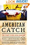 American Catch: The Fight for Our Loc...
