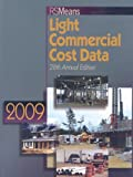 img - for RS Means Light Commercial Cost Data 2009 book / textbook / text book
