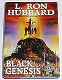 Ron L Hubbard Black Genesis: Fortress of Evil