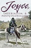 img - for Joyce, Imperialmism, & Postcolonialism (Irish Studies) book / textbook / text book