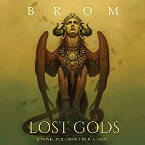 Lost Gods: A Novel Audiobook by  Brom Narrated by R. C. Bray