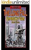 Exodus: Empires at War: Book 4: The Long Fall (English Edition)